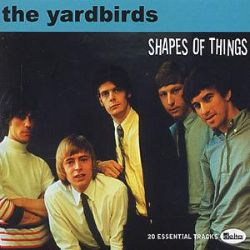 The Yardbirds Shapes Of Things Im Not Talking