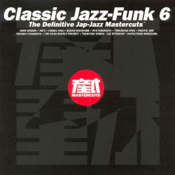 Classic jazz funk vol 6 mastercuts various artists for Classic house mastercuts vol 3