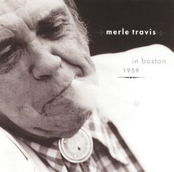 Merle Travis in Boston'1959