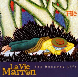 La Vie Marron: The Runaway Life
