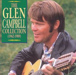 The Glen Campbell Collection (1962-1989): Gentle on My Mind