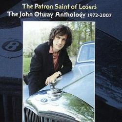 Patron Saint of Losers: The Anthology 1972-2007