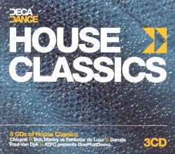 House classics deca dance various artists songs for Classic house music tracks