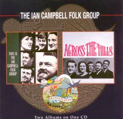This Is the Ian Campbell Folk Group/Across the Hills