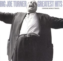 Big Joe Turner's Greatest Hits