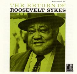 The Return of Roosevelt Sykes