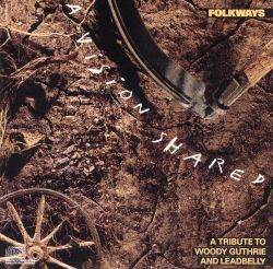 Folkways: A Vision Shared - A Tribute to Woody Guthrie & Leadbelly
