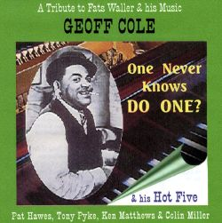 One Never Knows, Do One?: A Tribute to Fats Waller & His Music