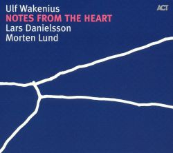 Notes from the Heart: Music of Keith Jarrett