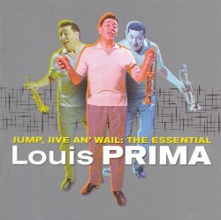 Jump, Jive An' Wail: The Essential