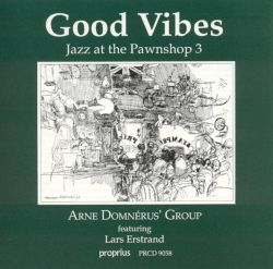 Jazz at the Pawnshop, Vol. 3