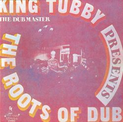 The Roots of Dub