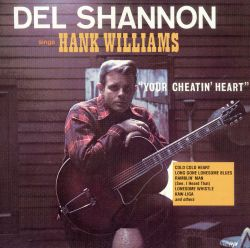 Del Shannon Sings Hank Williams