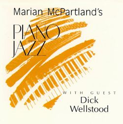 Marian McPartland's Piano Jazz with Guest Dickie Wellstood