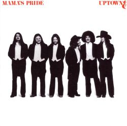 Mama's Pride - She's A Stranger To Me Now