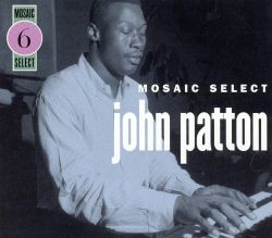 Mosaic Select: Big John Patton