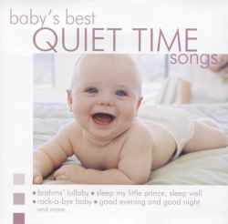 Baby's Best: Quiet Time Songs