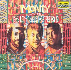 Monty Meets Sly & Robbie