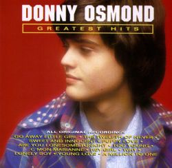 Greatest Hits: Donny Osmond