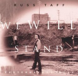 Russ and Tori Taff http://www.allmusic.com/album/we-will-stand-yesterday-and-today-mw0000113103
