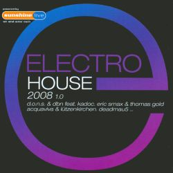 Electro house 2008 vol 1 various artists songs for House music 2008