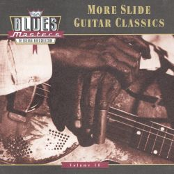 Blues Masters, Vol. 18: More Slide Guitar Classics