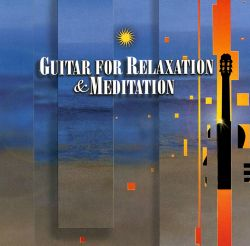 Guitar for Relaxation & Meditation