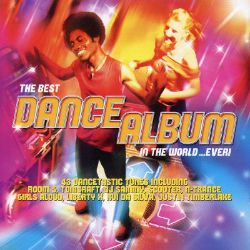 The Best Dance Album in the World...Ever!, Vol. 13 - Various Artists   Songs, Reviews, Credits ...