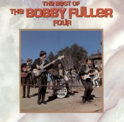 The Best of the Bobby Fuller Four [Rhino]