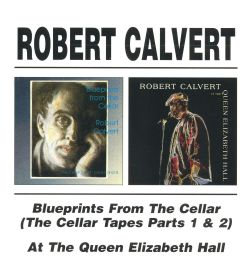Blueprints from the Cellar: The Cellar Tapes, Pts. 1&2/At the Queen Elizabeth Hall