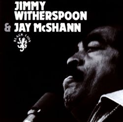 Jimmy Witherspoon & Jay McShann [Black Lion]