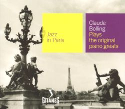 Jazz in Paris: Claude Bolling Plays the Original Piano Greats