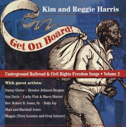 Get on Board: Underground Railroad and Civil War Songs, Vol. 2