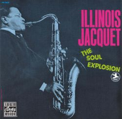 Jacquet, Illinois : The Soul Explosion (1969)