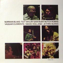 Norman Blake/Tut Taylor/Sam Bush/Butch Robins/Vassar Clements/David Holland/Jethro Burns