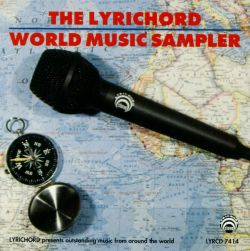 The Lyrichord World Music Sampler