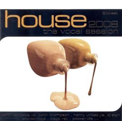 House 2008 the vocal session various artists songs for House music acapella