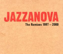 The Remixes 1997-2000