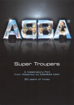 Super Troupers: From Waterloo to Mamma Mia! [DVD]