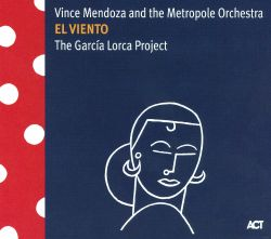 El Viento: The Garcia Lorca Project