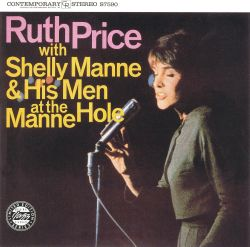 Ruth Price with Shelly Manne & His Menn at the Manne-Hole