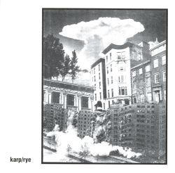 Karp/Rye Coalition [Split CD]