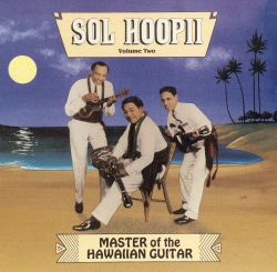 Master of the Hawaiian Guitar, Vol. 2