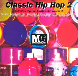 Classic hip hop mastercuts vol 2 various artists for Classic house mastercuts vol 3