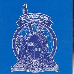 Creation Records: International Guardians of Rock & Roll 1983-1999