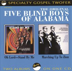 Oh Lord Stand By Me The Five Blind Boys Of Alabama The