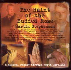 The Haint of the Budded Rose