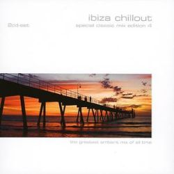Ibiza chillout special classic mix edition vol 4 for Classic ibiza house tracks