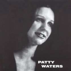 Patty Waters Sings