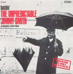 Bashin': The Unpredictable Jimmy Smith